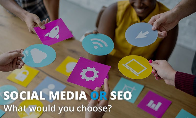 Social Media or SEO – What would  ...