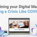 Maintaining Your Digital Marketing during a Crisis  ...