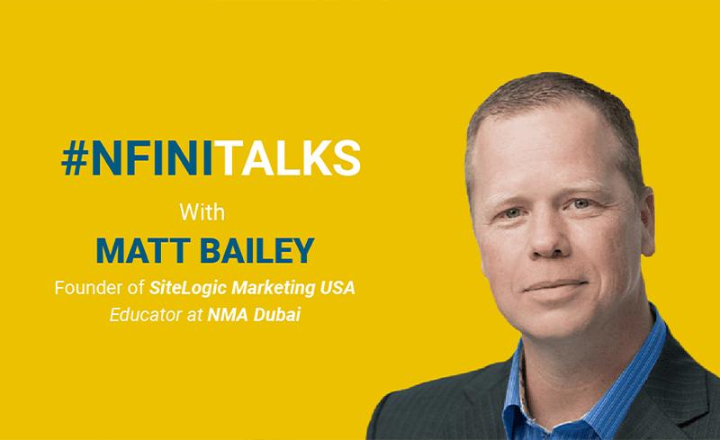 #nfinitalks with Matt Bailey